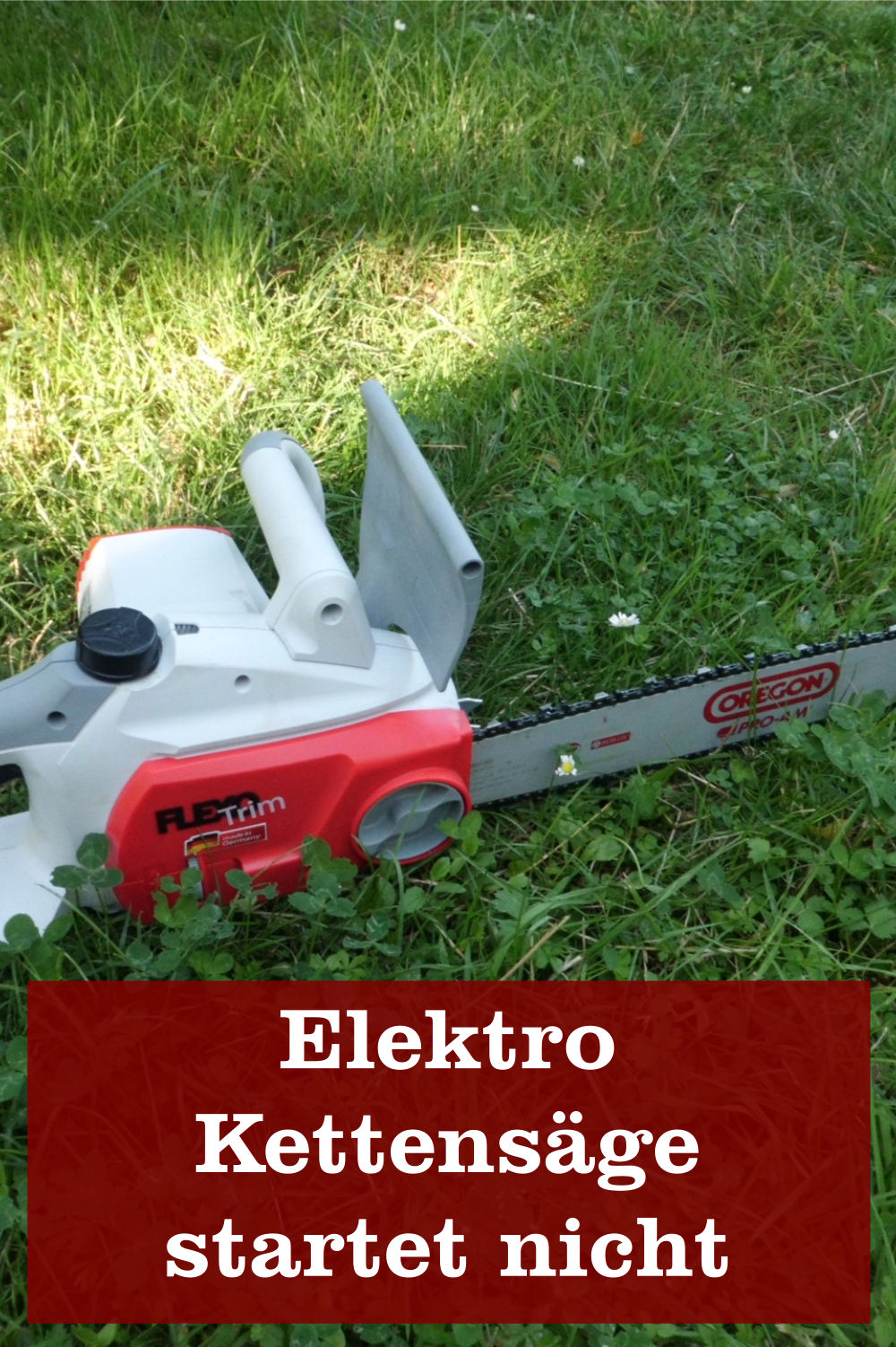 Elektro Kettensäge startet nicht