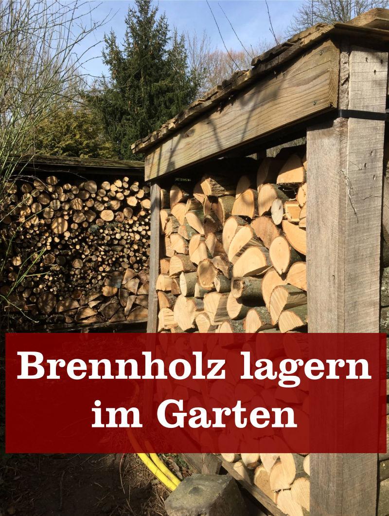Brennholz lagern im Garten