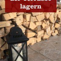 Brennholz auf Terrasse lagern